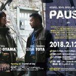 """[終了]【2018.2.12 MON】PAUSA LIVE """"RE:SOUND"""" IN ASAHIKAWA"""