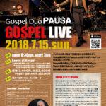 【2018.7.15 SUN】PAUSA ゴスペルライブ in 大阪