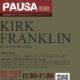 【2018.10.20 SAT】PAUSA ゴスペルワークショップシリーズ「Kirk Franklin vol.1」