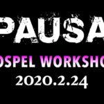 【2020.02.24 MON】PAUSA ゴスペルワークショップ in 北海道